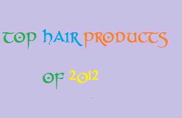 SIZZLING MOMMY TOP HAIR PRODUCTS OF 2012